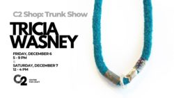 C2 Shop: Trunk Show--Tricia Wasney